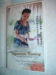 The Art of Vegetarian Cooking, Part 2, Flavorful & Nutritious Cuisine [English, Vietnamese, Chinese & ?]