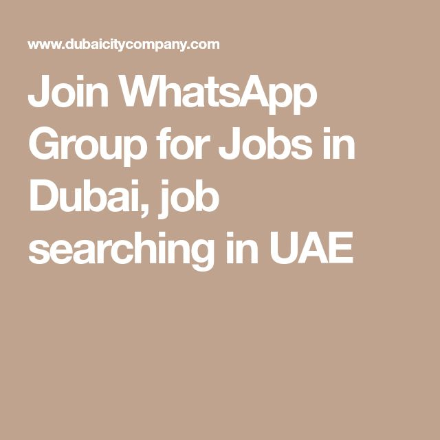Join WhatsApp Group for Jobs in Dubai, job searching in UAE