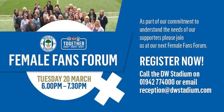 Female Fans Forum  Wigan Athletic https://www.wiganathletic.com/news/2018/march/details-confirmed-for-the-next-wigan-athletic-female-fans-forum/