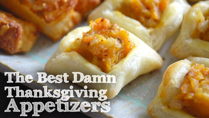10 of the Best Damn Thanksgiving Appetizers (#1 is HEAVEN)
