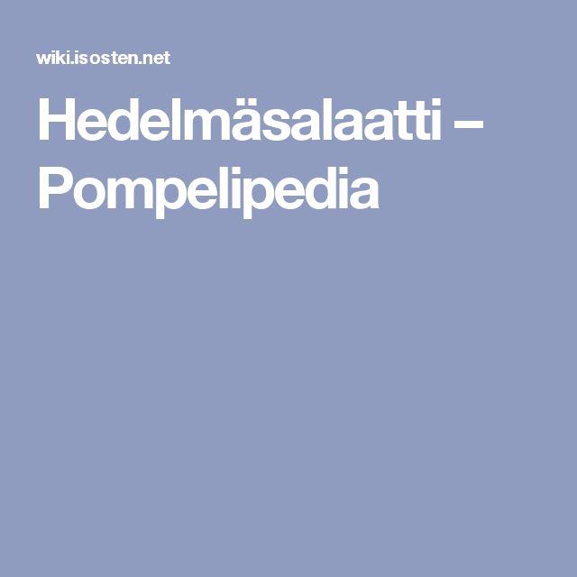 Hedelmäsalaatti – Pompelipedia