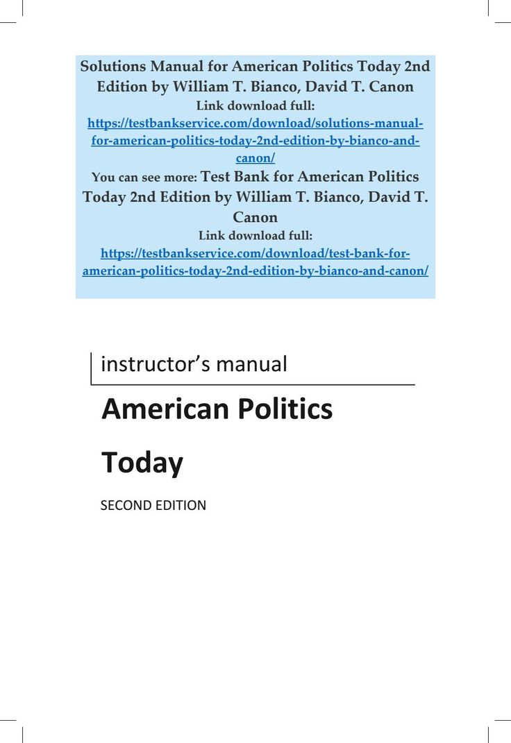 Solutions manual for american politics today 2nd edition by bianco and canon
