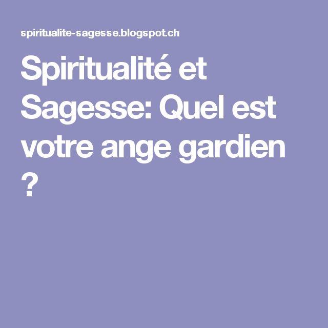 Spiritualité et Sagesse: Quel est votre ange gardien ?