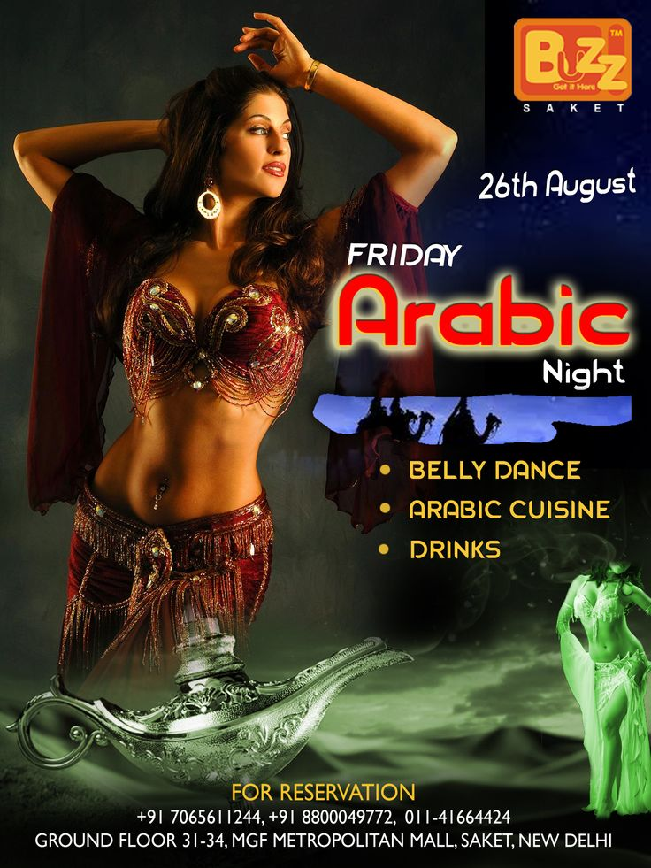 #Tonight Special - Ladies and Gentleman, Guys n Girls Buzz Saket Presents Arabic Night.You can enjoy Belly Dance, Arabic Cuisine, Drinks and Mughlai Food etc….Come with your Friends and Enjoy Unlimited Masti at BUZZ Saket.  Couples & Ladies Entry free Till 11 pm Time: 09 :00 Pm Onwards #Friday #Happyfriday #Drink #Food #Arabicnight #Nightlife #Delhi #Beer #Club #Bar #Bellydance #Dance #Music #Arabiccuisine #Buzzsaket
