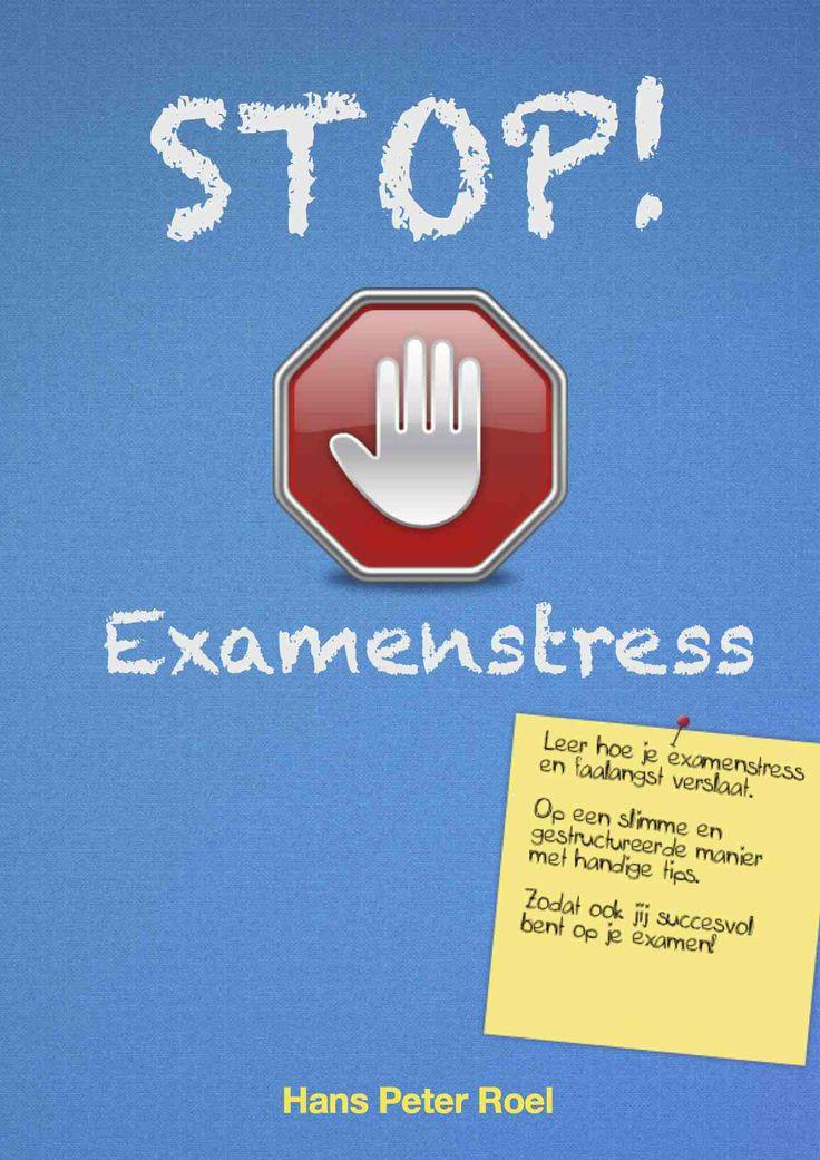 Nieuwste boek van Hans Peter Roel. STOP! Examenstress & Faalangst. Uiteraard met Ki wetenswaardigheden.