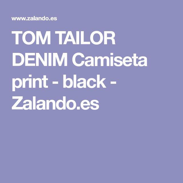 TOM TAILOR DENIM Camiseta print - black - Zalando.es