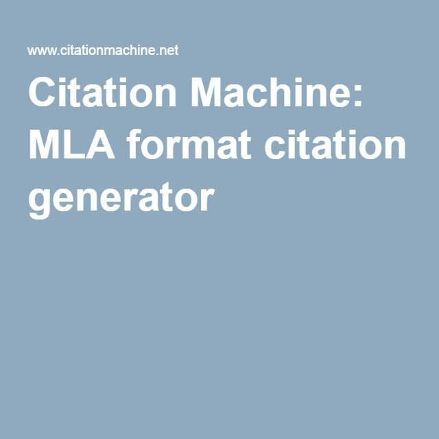 Citation Machine: MLA format citation generator