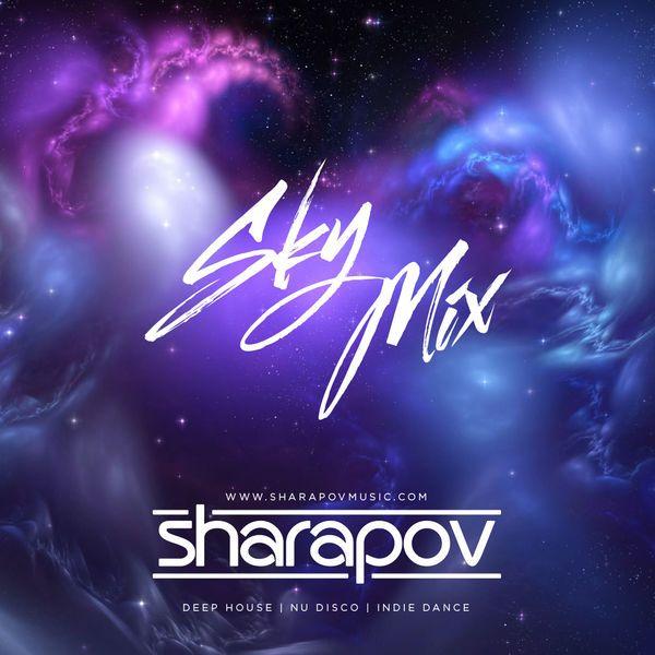 Sharapov – Sky Mix – Bananastreet