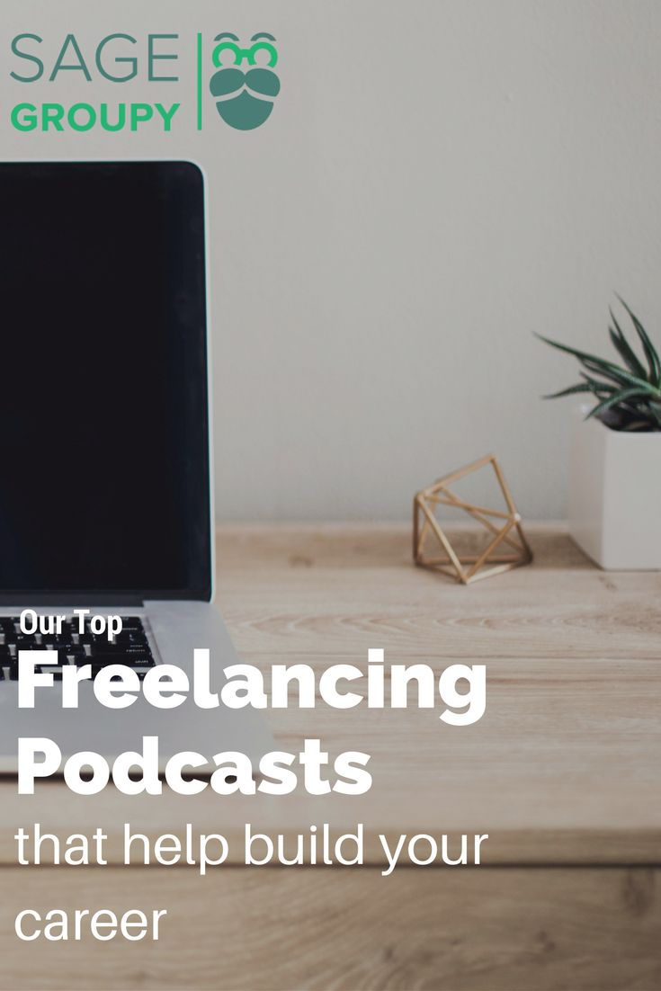 Pod casts to help build your freelance career