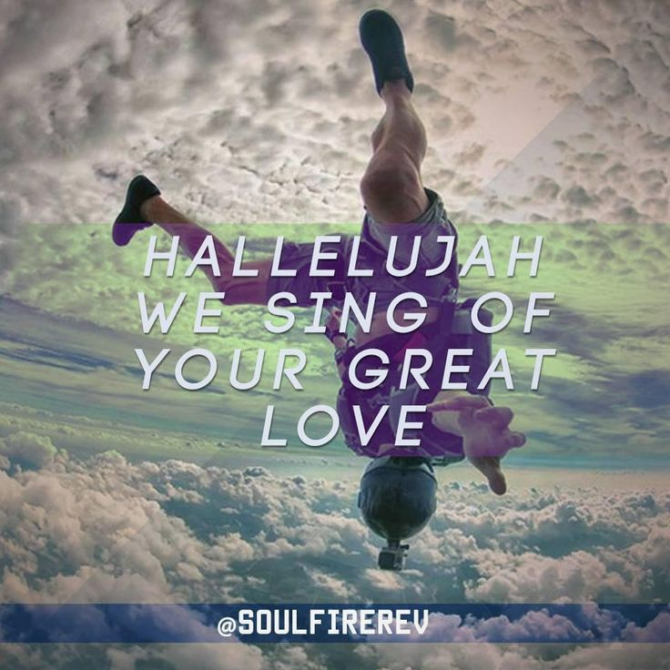 """Hallelujah, we sing of Your great love."" #WeSing @soulfirerev"