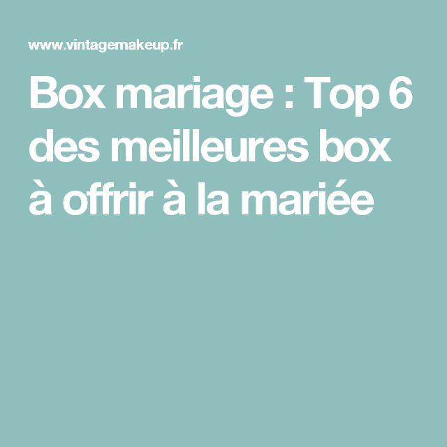Box mariage : Top 6 des meilleures box à offrir à la mariée