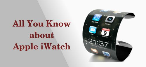 Are you a big fan of Apple's products? Then there is good news for you as iWatch soon to be released with great cost. Read this post to know features, specifications, release date and other important things about Apple's iWatch.