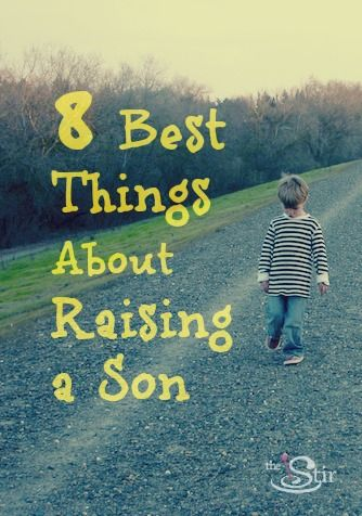 8 best things about raising a son