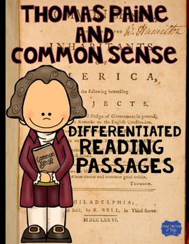 Thomas Paine and Common Sense Differentiated Reading Passa                                                                                                                                                                                 More