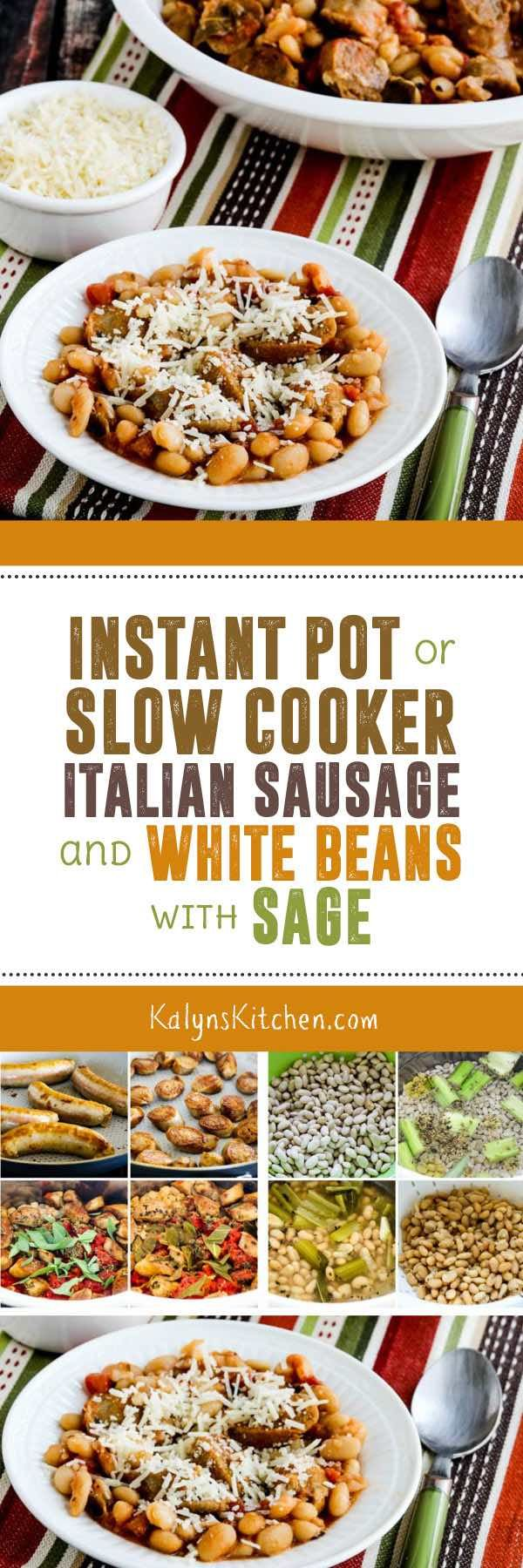 This delicious low-glycemic dish of Italian Sausage and White Beans with Sage can be made in the Instant Pot or Slow Cooker, or even on the stove if you prefer. This is an amazing recipe with authentic Italian flavors. If you'd like a more carb-conscious version, use half the amount of beans and twice the amount of sausage. [found on KalynsKitchen.com] #ItalianSausageWhiteBeans #InstantPotItalianSausageWhiteBeans #SlowCookerItalianSausageWhiteBeans