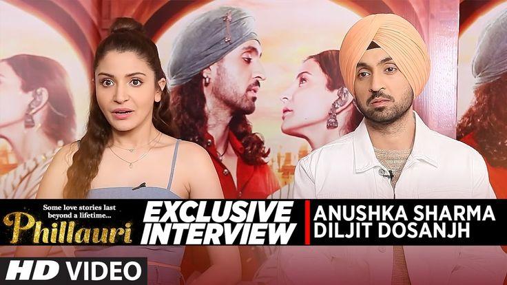 Watch Video : Exclusive Interview - Anushka Sharma - Diljit Dosanjh - Phillauri - Bollywood News