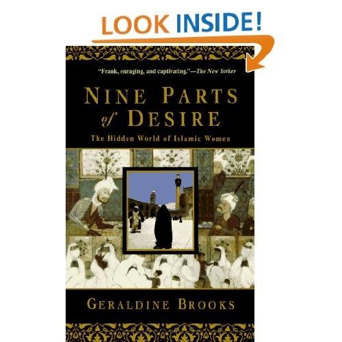 Amazon.com: Nine Parts of Desire: The Hidden World of Islamic Women (9780385475778): Geraldine Brooks: Books