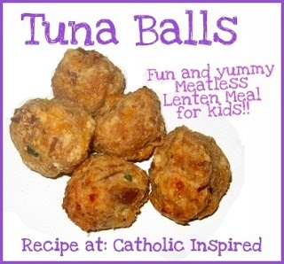 Tuna Balls ~ A Meatless Recipe for Lent {Kids Love Them} | Catholic Inspired ~ Arts, Crafts, and Activities!