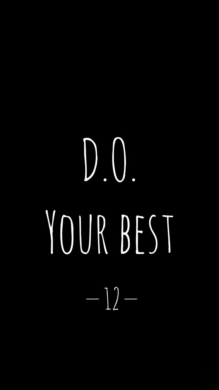 D.O. Your Best!❤️