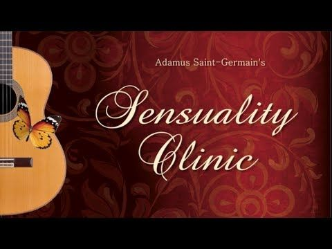 Adamus' Sensuality Clinic