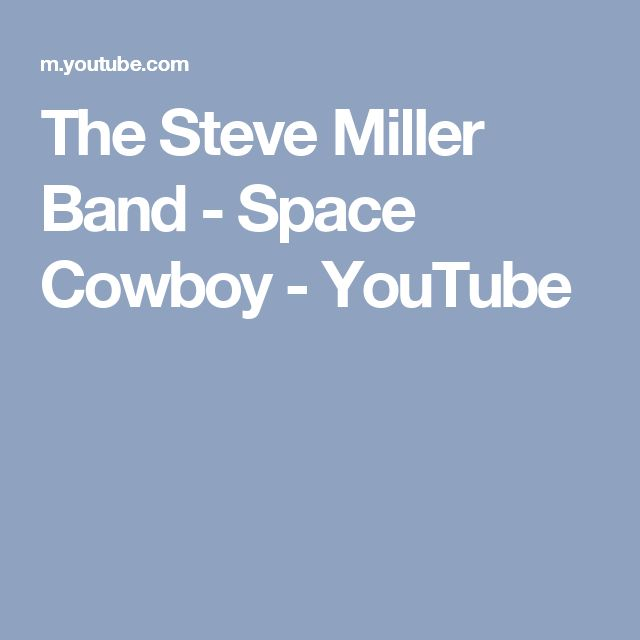 """The Steve Miller Band - Space Cowboy. ( partly based on a lost in space episode called """" welcome stranger""""."""