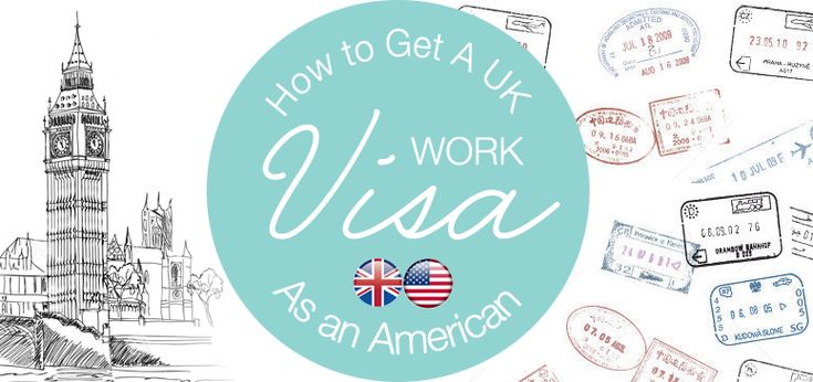 How to get a UK work visa as an American