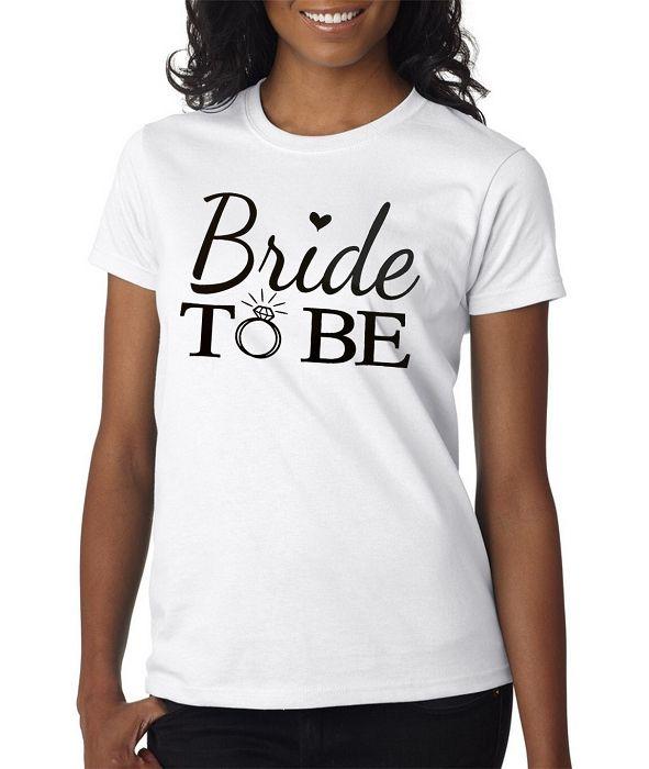Bride To Be Ladies Fit T-Shirt  Wedding Shirts Bridal Party Shirt sets