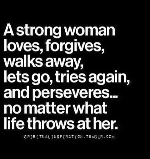 A Strong Woman Loves Forgives Walks Away Quote: 25+ Best Ideas About Still Standing On Pinterest
