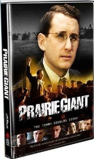 Prairie Giant: The Tommy Douglas Story