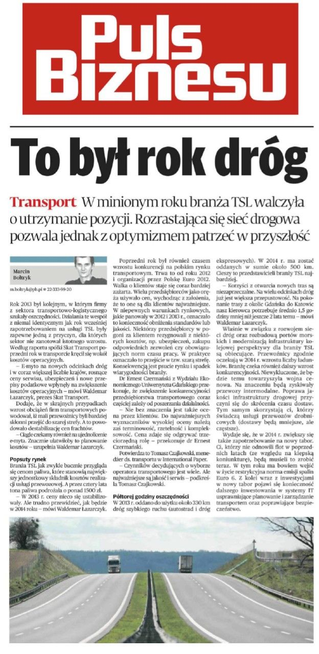 Puls Biznesu - komentarze na podstawie raportu za rok 2013 dot. branży transportowej - SKAT Transport 09.01.2014 #transport #spedycja #logistyka #TSL