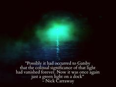 The green light - a pursuit of materialistic wealth