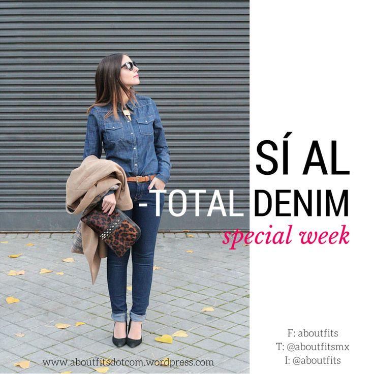 Sí al total denim   aboutfits   Fashion & Style Blog   denim, jeans, mezclilla, lotd, style, trendy