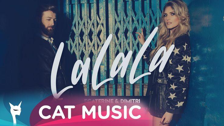 Cele mai bune videoclipuri 2017 Cat Music  Ecaterine & Dimitri - LaLaLa (Official Single)   #... #dimitri #ecaterine #ecaterine dimitri la la la #ecaterine dimitri lalala #ecaterine la la la #ecaterine lalala #la la la #lala #lalala #music #muzica #muzica 2017