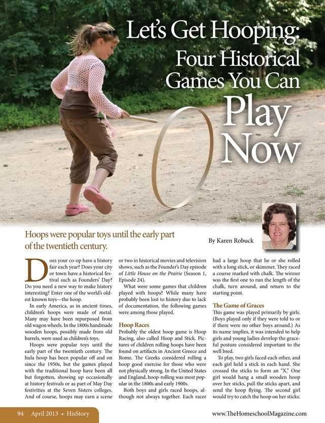 Let's Get Hooping:  Four Historical Games You Can Play Now The Old Schoolhouse Magazine - April 2013 - Page 94-95