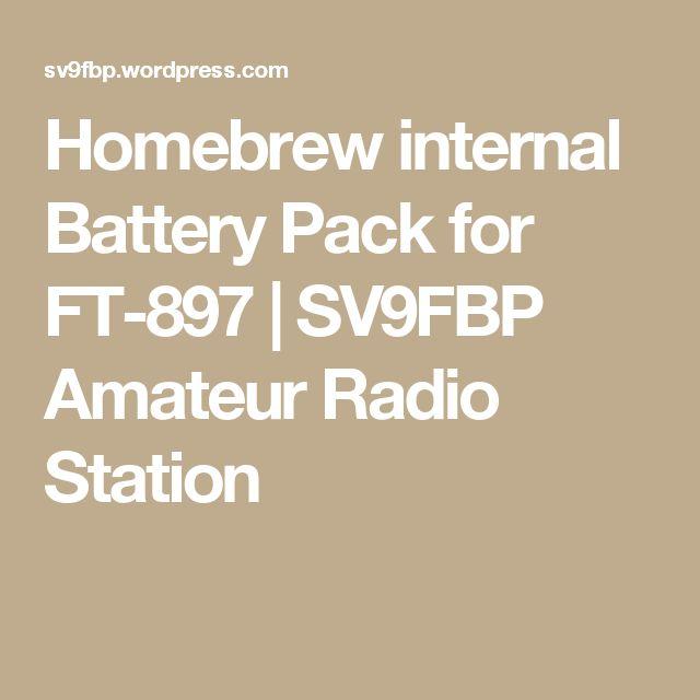 Homebrew internal Battery Pack for FT-897 | SV9FBP  Amateur Radio Station