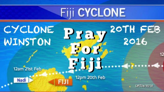 "Cyclone Winston - 20th February, 2016 ""PRAY FOR FIJI!!!"""