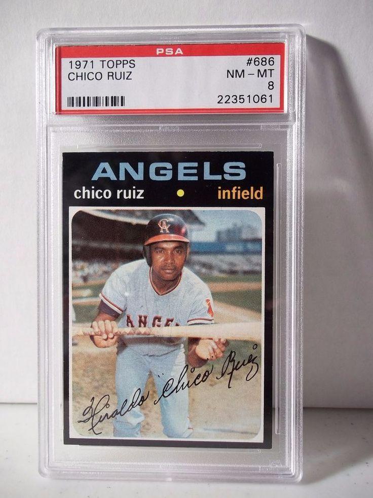 1971 Topps Chico Ruiz PSA Graded NMMT 8 Baseball Card