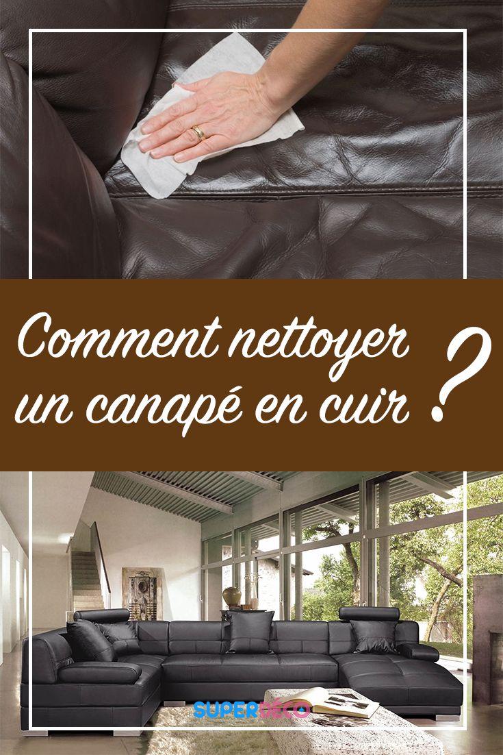 astuce pour nettoyer un canape en cuir. Black Bedroom Furniture Sets. Home Design Ideas