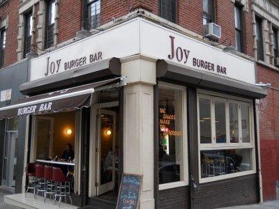 Joy Burger Bar     1567 Lexington Avenue  NY 10029    361 6th Ave corner of Washington pl.  NY 10014