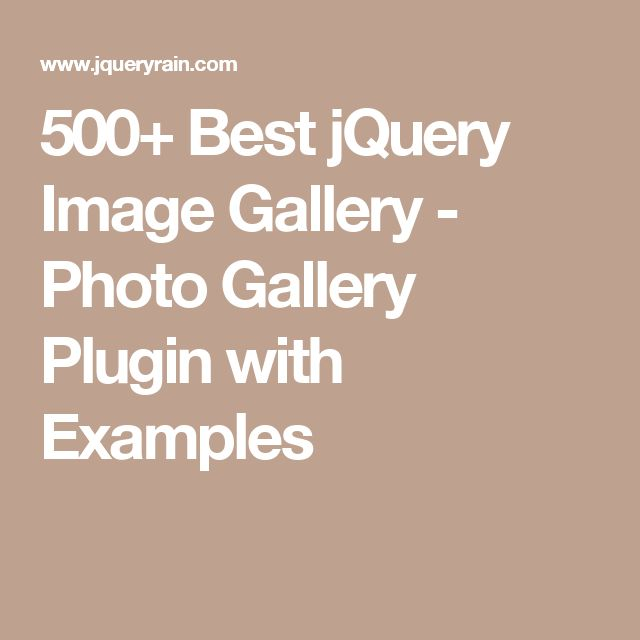 500+ Best jQuery Image Gallery - Photo Gallery Plugin with Examples