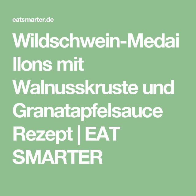 Wildschwein-Medaillons mit Walnusskruste und Granatapfelsauce Rezept | EAT SMARTER