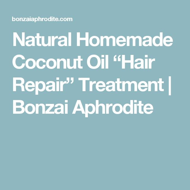 "Natural Homemade Coconut Oil ""Hair Repair"" Treatment 