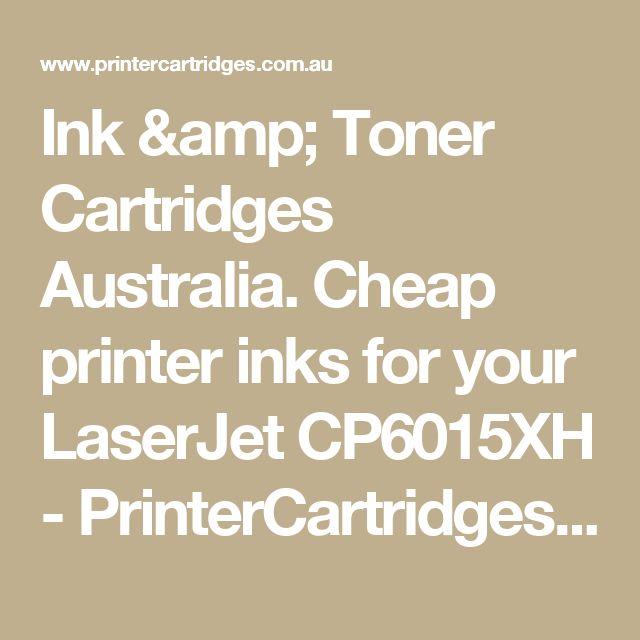 Ink & Toner Cartridges Australia. Cheap printer inks for your LaserJet CP6015XH  - PrinterCartridges.com.au