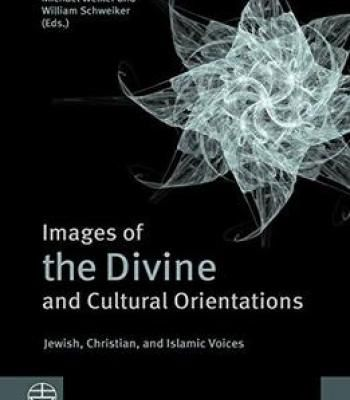Images Of The Divine And Cultural Orientations: Jewish Christian And Islamic Voices PDF