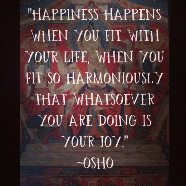 Quotes About Happiness Tumblr And Love Tagalog and Smiling and Life and Love Tumblr And Love: Osho Quotes On Happiness Quotes About Happiness Tumblr And Love Tagalog and Smiling and Life and Love Tumblr And Love and Life and Laughter Tagalog Version And Friends