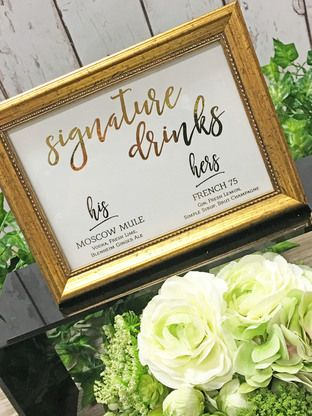 Get the party going and the drinks flowing! Our custom signature drink signs are sparkling in fun and your featured beverages. Your guests will gladly lift their glasses to you.