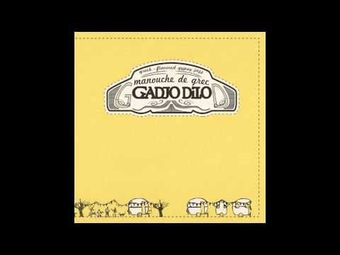 "Gadjo Dilo  ""Ήρθα κι απόψε στα σκαλοπάτια σου"""