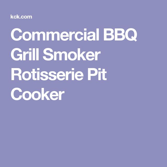 Commercial BBQ Grill Smoker Rotisserie Pit Cooker