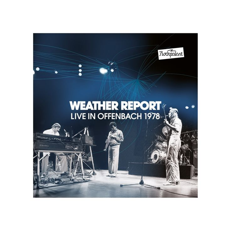 Weather report - Rockpalast offenbach 1978 (CD)