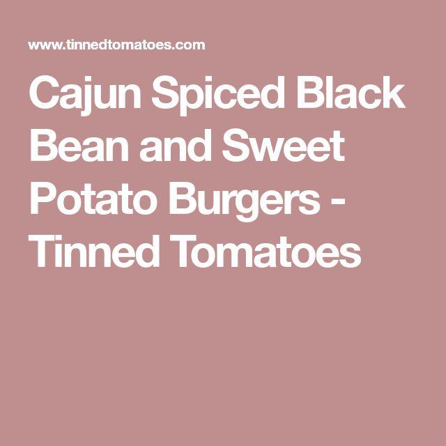 Cajun Spiced Black Bean and Sweet Potato Burgers - Tinned Tomatoes